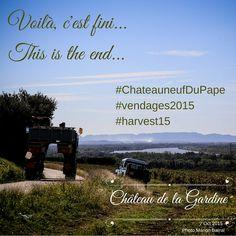 Voilà, c'est fini ! #vendanges2015 This is the end! #harvest15 #ChateauneufDuPape