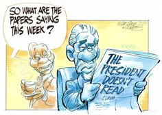 Our inaugural Dr Jack & Curtis cartoon for Eyewitness News (EWN). Reading Habits, Political Satire, Presidents, Editorial, Politics, Sayings, News, Cartoons, Life