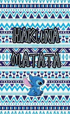 Hakuna matata and stitch my two favorites