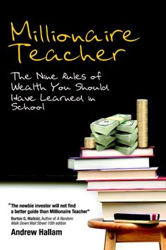 Millionaire Teacher tells the story of how Andrew Hallam built a million dollar portfolio off a teacher's modest salary.  Full of great personal finance tips and investment wisdom -- told by a master story teller and teacher.