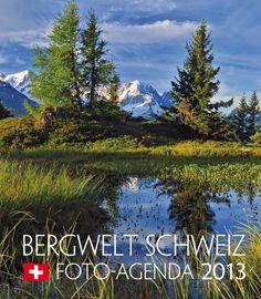 Schweizer Bergwelt Agenda 2013. 1 Woche = 1 Blatt, so haben Sie genug Platz für Ihre Eintragungen. Für Fr. 9.95 Mountains, Nature, Travel, Photos, Swiss Guard, Calendar, Photo Illustration, Naturaleza, Viajes
