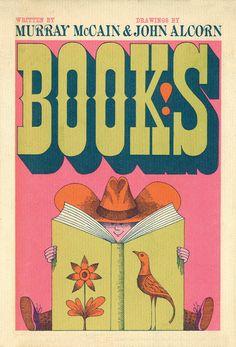 John Alcorn. Cover for Books! by Murray McCain, 1962. Via http://50watts.com/John-Alcorn-Evolution-by-Design