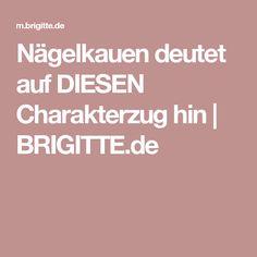 Nägelkauen deutet auf DIESEN Charakterzug hin | BRIGITTE.de