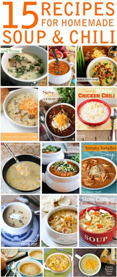 15 Soup and Chili Recipes!
