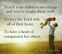 Surrender the hearts of  your children  to  the Lord  and He will  protect  them.