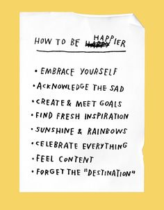 how to be happy happier: embrace yourself, acknowledge the sad, create &…