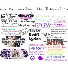 Taylor Swift Lyrics <3 They will get you through everything.