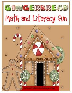 Math and Literacy Centers focused around a GINGERBREAD THEME