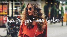 VIDEO: HUR JAG LOCKAR MITT HÅR
