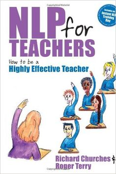 NLP - Neuro-Linguistic Programming.  This book covers a wide range of practical applications of NLP to improve teachers' classroom delivery.  Published 2010.