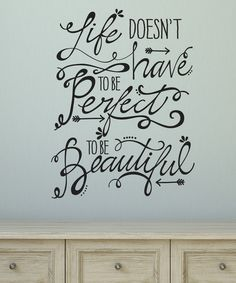 Look at this Black 'Life Doesn't Have To Be Perfect' Decal on #zulily today!