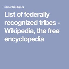 List of federally recognized tribes - Wikipedia, the free encyclopedia