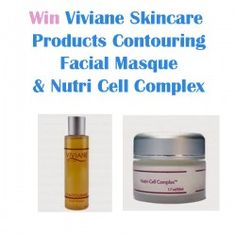 Win Viviane Skincare Products Contouring Facial Masque & Nutri Cell Complex ^_^ http://www.pintalabios.info/en/fashion-giveaways/view/en/3370 #International #Cosmetic #bbloggers #Giweaway