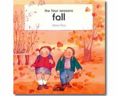 Fall (The Four Seasons) by Maria Rius. Fall books for kids.