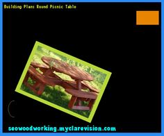 Building Plans Round Picnic Table 102433 - Woodworking Plans and Projects!