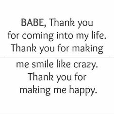 Thank you for doing this to me Kal when we were together. I appreciate it. Corny Love Quotes, Love You More Quotes, Love My Wife Quotes, Bf Quotes, Promise Quotes, Missing You Quotes For Him, Boyfriend Quotes, Smile Quotes, Thank You Quotes For Boyfriend