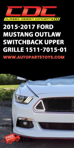 The wait is finally over! Now available for the 2015-17 Mustang is the all new CDC Outlaw Switchback Upper Grille. Ford mustang gt, ford mustang car, Luxury Cars, Sport Cars, Car Interior Accessories! #cars #sportcars #ford #autoparts #fordmustang