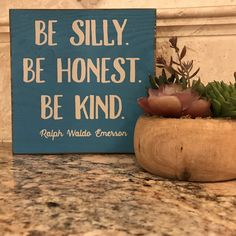 """Be Silly. Be Honest. Be Kind - Ralph Waldo Emerson Each wooden sign is handcrafted in the USA and is the perfect addition to your home, office or even your home office :) If you are looking for some quirky signs, funny signs or something in between we have you covered. Check out all of our handmade wooden signs HERE Dimensions: 7"""" x 7"""""""