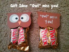 """Gift Idea for Students: """"Owl"""" miss you! perfect since I'm leaving at not quite the end of the year"""
