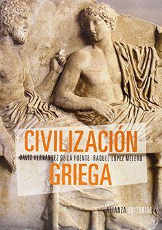 Civilización Griega (El Libro Universitario - Manuales) de David Hernández de la Fuente http://www.amazon.es/dp/842069343X/ref=cm_sw_r_pi_dp_Nyjowb1G9ZD4A