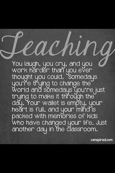 """You never understand what a teacher is until you become one. :) Love all my """"KIDS""""."""