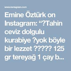 """Emine Öztürk on Instagram: """"🌺Tahin ceviz dolgulu kurabiye 🌺yok böyle bir lezzet 😉👍👌👌👌 125 gr tereyağ  1 çay bardağı yoğurt 1 yumurta  2 yemek kaşığı pudra şekeri 1…"""" • Instagram"""