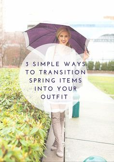 3 Simple Ways To Style Spring Items Into Your Outfit