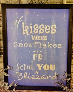 If kisses were snowflakes Christmas sign by Hudsonsholidays, $5.99