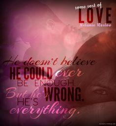 Some Sort of Love by Melanie Harlow <3 <3