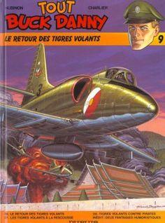 tout buck danny tome 9 - le retour des tigres volants