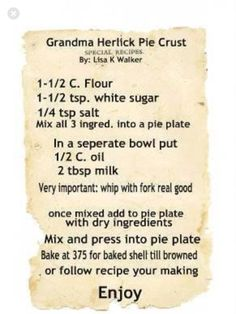 NO ROLL PIE CRUST~~This is a recipe I have used since my Mom showed me. This was my Grandmothers and its a no roll pastry used for pie I use it for Quiche as well, I love it, I bet this recipe is over 100 years old Easy Pie Crust, Homemade Pie Crusts, Pie Crust Recipes, No Roll Pie Crust Recipe, Homemade Cake Mixes, Retro Recipes, Old Recipes, Vintage Recipes, Cooking Recipes