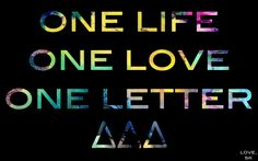 """one life, one love, one letter"" on something, i just don't know what yet"