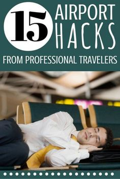 15 Airport Hacks From Professional Travelers