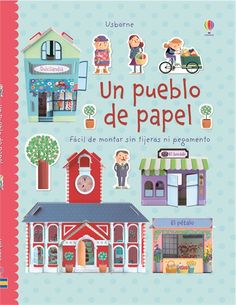 """""""Un pueblo de papel"""". Ediciones Usborne (4 a 8 años)"""