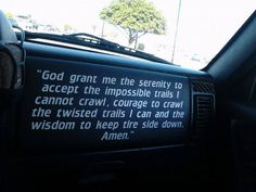Cherokee Chat - Jeep Prayer decal - I've searched and seen a few, but they don't really flow well and I saw this one long Verse on a red XJ but i can't find it anymore. Post pictures of jeepers prayers or any other offroad prayer new or old. Jeep Jk, Jeep Wrangler Jk, Jeep Truck, Jeep Wrangler Unlimited, Jeep Stickers, Jeep Decals, Truck Decals, Jeep Wrangler Stickers, Jeep Quotes