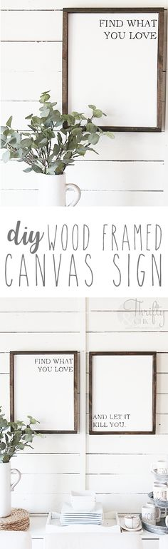 DIY framed canvas quote, sign or art. White canvas with black quote and lettering. DIY farmhouse sign. How to make a framed canvas sign. Easiest way to transfer letters. how to transfer words to canvas or wood