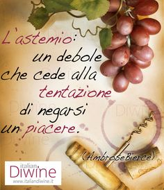 Quote About Wine - Citazione ItalianDiwine 012  #wine #vino #italiandiwine #citazioni #quote #winelover #wineporn #foodporn #italy #madeinitaly #italianwine #redwine #goodwine #berebene #drinkgood #fashion #milano #lifestyle #wineisbetter #vinoitaliano #wein #winetime #socialfood #winesocial #socialwine #pintwine #wineterest #repost