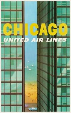 Chicago United Air Lines 1955 America - Beautiful Vintage Poster Reproduction. American travel poster features view between two buildings of lake Michigan with boats on it and a beach with people. Retro Airline, Airline Travel, Vintage Airline, Air Travel, Poster Retro, A4 Poster, Poster Wall, Lake Michigan, Voyage Usa