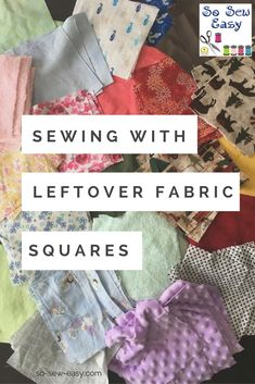 Sewing Gifts Using left over fabric will never be so easy with this great ideas! - A great way to use leftover fabric pieces and fabric scraps is to cut them into small squares. Here are some ideas to use those leftover fabric squares. Scrap Fabric Projects, Hand Sewing Projects, Fabric Scraps, Sewing Tutorials, Sewing Crafts, Diy Projects, Sewing Tips, Sewing Ideas, Scrap Quilt Patterns