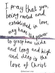 Ephesians 3:17 : Love this verse!