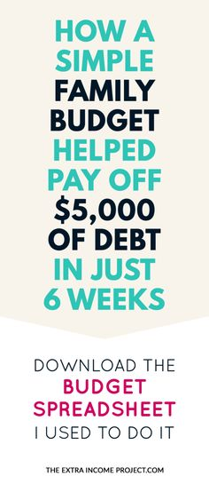How a simple family budget paid off $5000 of debt in 6 weeks Debt - How To Make A Household Budget Spreadsheet