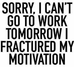 My type of excuse haha