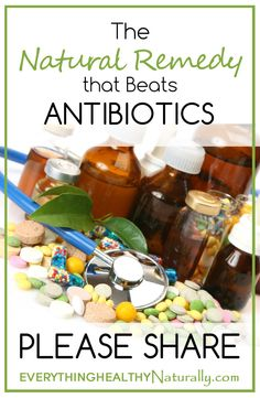 The Natural Remedy that Beats Antibiotics