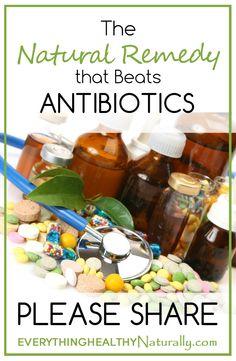 The Natural Remedy that Beats Antibiotics