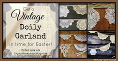 Vintage Doily Garland 4.5' long by IvyandCompany on Etsy. Use the coupon code DOILY for free shipping now through Easter!