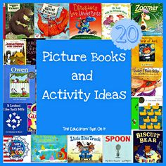 The Educators' Spin On It: 20 Picture Books and Activities for Hours of Fun!
