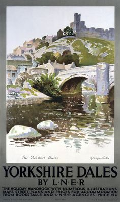 'Yorkshire Dales', LNER poster, by Greenwood. Museum quality art prints with a selection of frame and size options, canvases, postcards and mugs. Posters Uk, Train Posters, Railway Posters, Poster Ads, Advertising Poster, Yorkshire Dales, Yorkshire England, Devon England, Oxford England