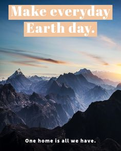 #happyearthday, #earthday, #loveourearth Earth Day, First Home, Love Your Home, Travel Quotes, Sayings, Places, Fun, How To Make, Lyrics