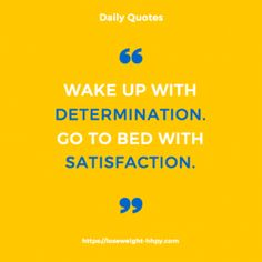 Quote wake up determined loseweight-hhpy.com