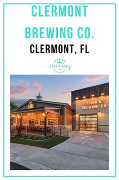 New to Clermont, The Clermont Brewing Company - Erica Diaz Team Florida Vacation, Florida Travel, Florida Beaches, Panama City Beach, Beach Town, Clermont Florida, Florida Living, Sunshine State, Brewing Company